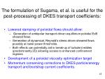 the formulation of sugama et al is useful for the post processing of dkes transport coefficients