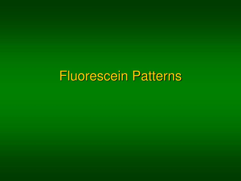 fluorescein patterns l.