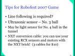 tips for robofest 2007 game