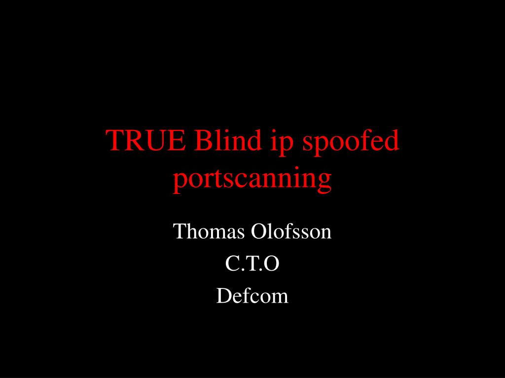 true blind ip spoofed portscanning l.