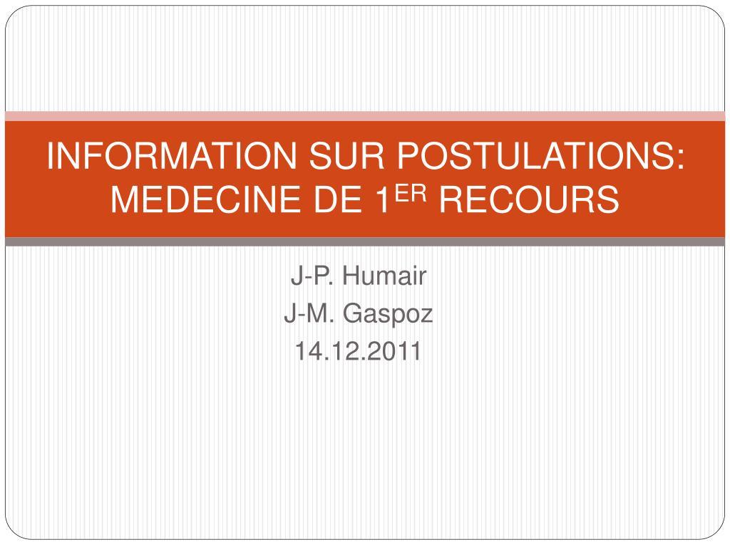 information sur postulations medecine de 1 er recours l.