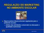 regula o do marketing no ambiente escolar