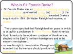 who is sir francis drake