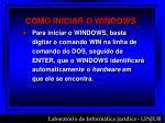 como iniciar o windows