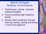 specific strategies reading all participants
