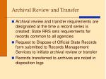 archival review and transfer