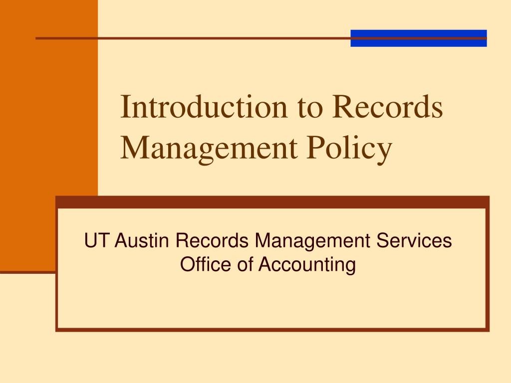 introduction to records management policy l.