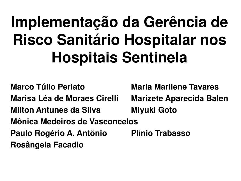 implementa o da ger ncia de risco sanit rio hospitalar nos hospitais sentinela l.