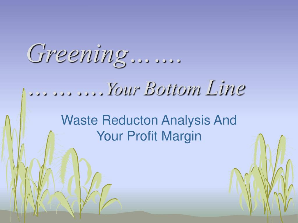 greening your bottom line l.
