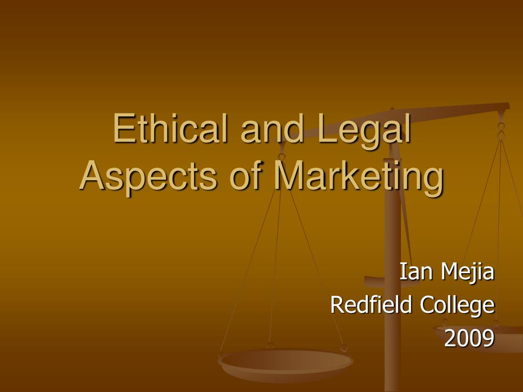 ethical and legal aspects of marketing l.