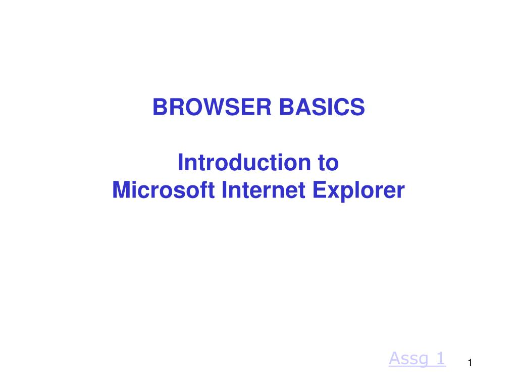 browser basics introduction to microsoft internet explorer l.