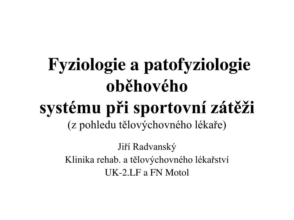 fyziologie a patofyziologie ob hov ho syst mu p i sportovn z t i z pohledu t lov chovn ho l ka e l.