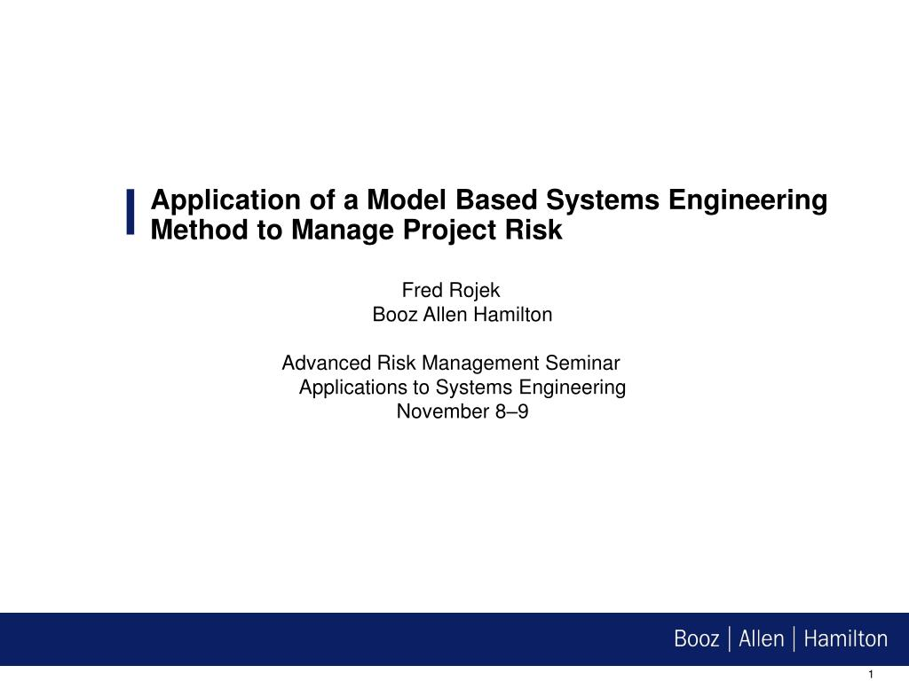application of a model based systems engineering method to manage project risk l.