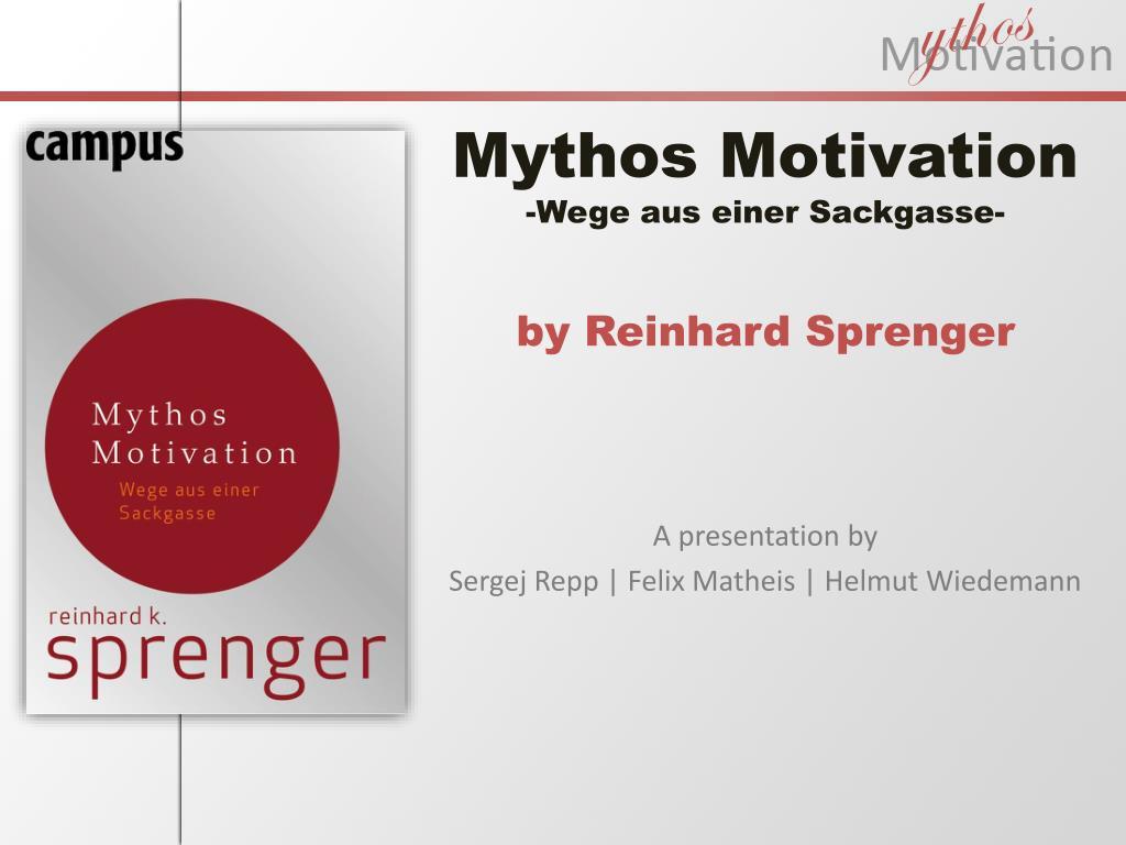 mythos motivation wege aus einer sackgasse by reinhard sprenger l.