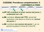 cud2008 previdenza complementare 3 i contributi ai fondi