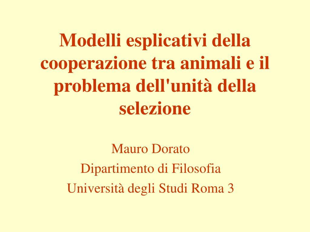 modelli esplicativi della cooperazione tra animali e il problema dell unit della selezione l.