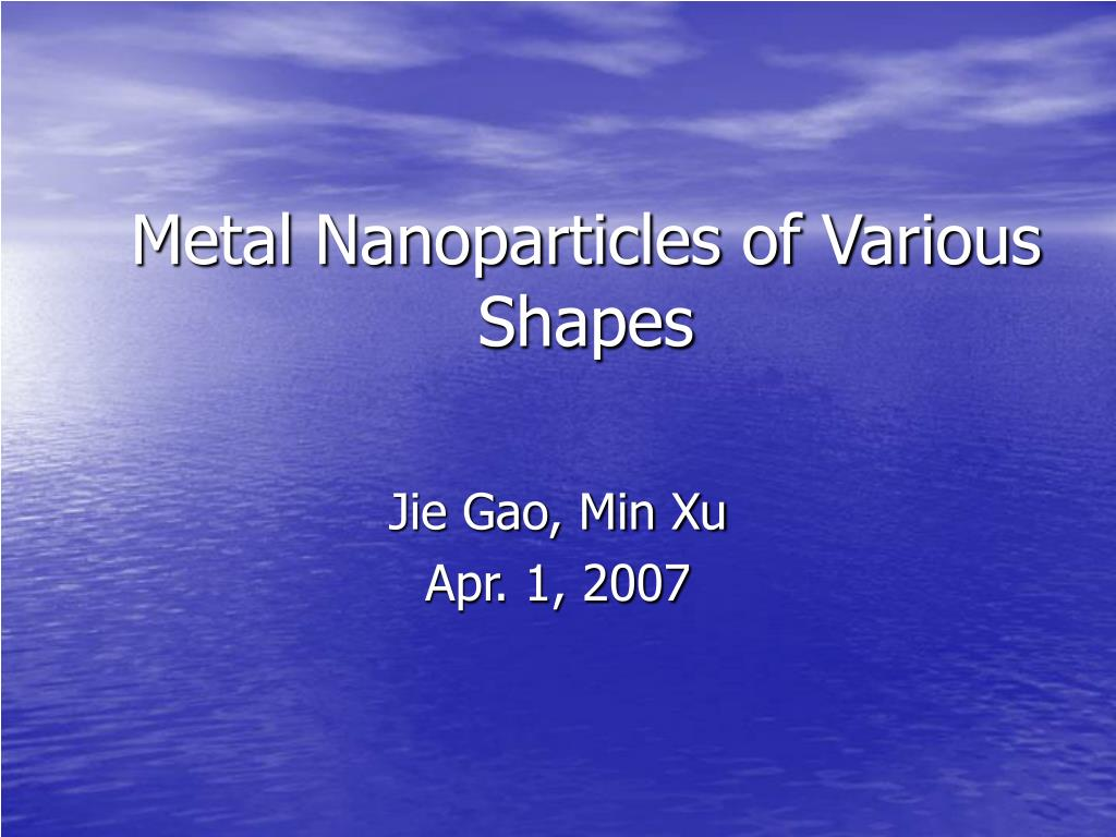 metal nanoparticles of various shapes l.
