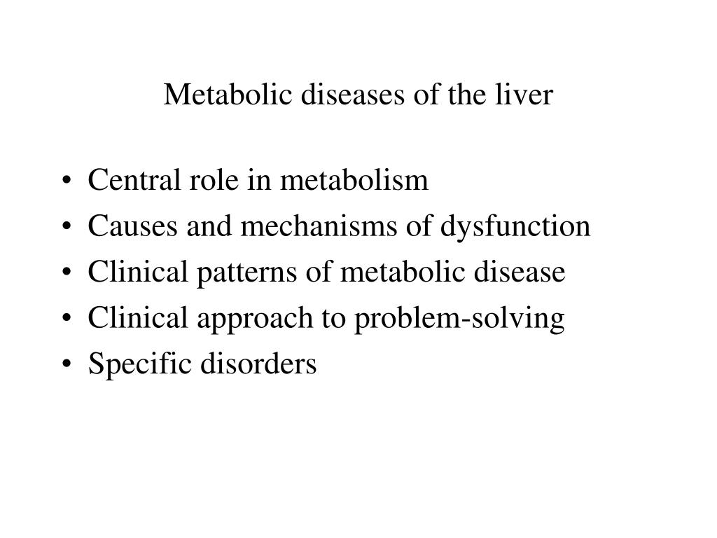 metabolic diseases of the liver l.