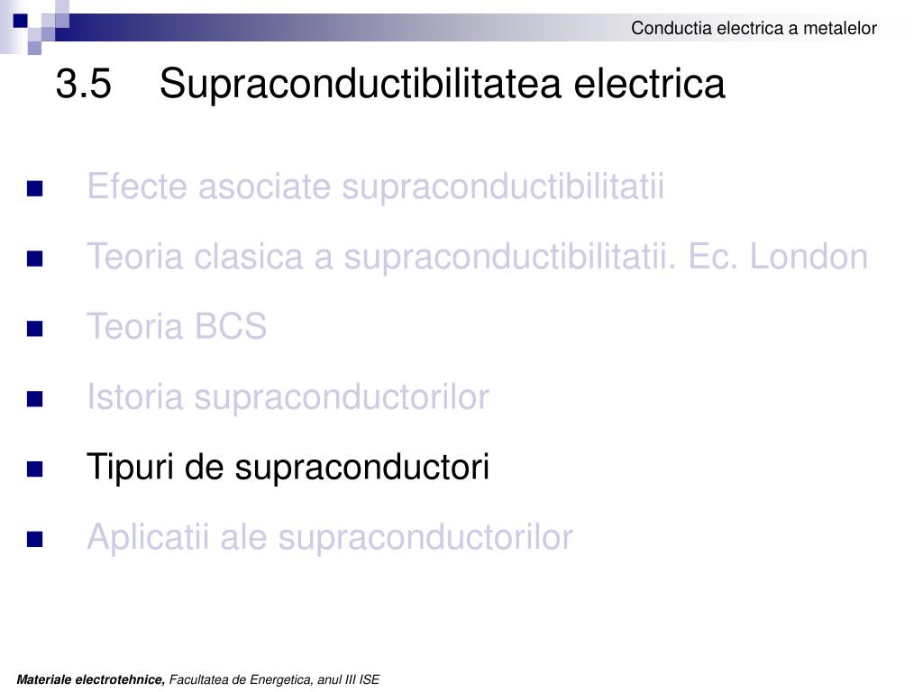 3.5	 Supraconductibilitatea electrica