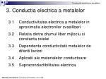 3 conductia electrica a metalelor
