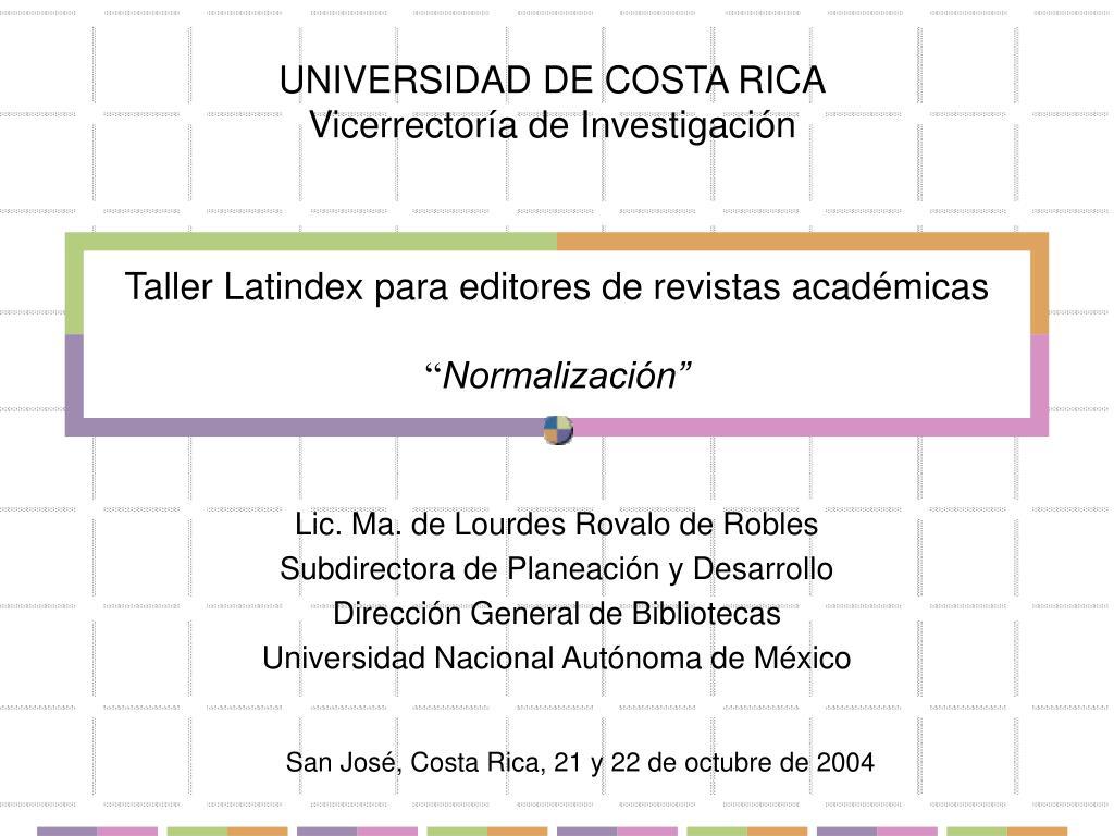 taller latindex para editores de revistas acad micas normalizaci n l.