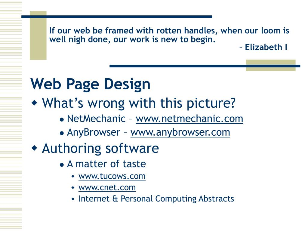If our web be framed with rotten handles, when our loom is well nigh done, our work is new to begin.