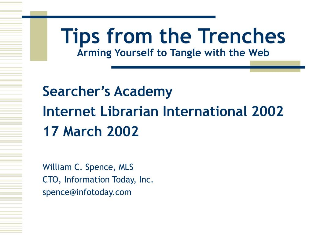 tips from the trenches arming yourself to tangle with the web l.
