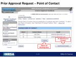 prior approval request point of contact