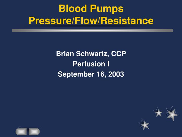 blood pumps pressure flow resistance n.