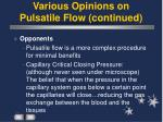 various opinions on pulsatile flow continued