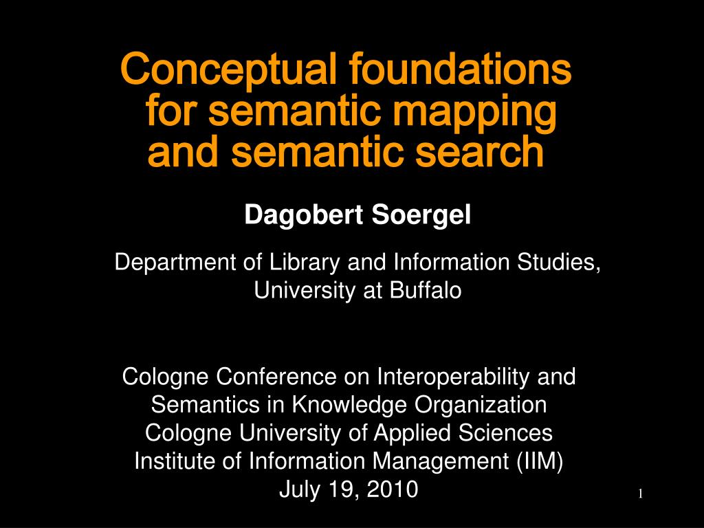 conceptual foundations for semantic mapping and semantic search l.
