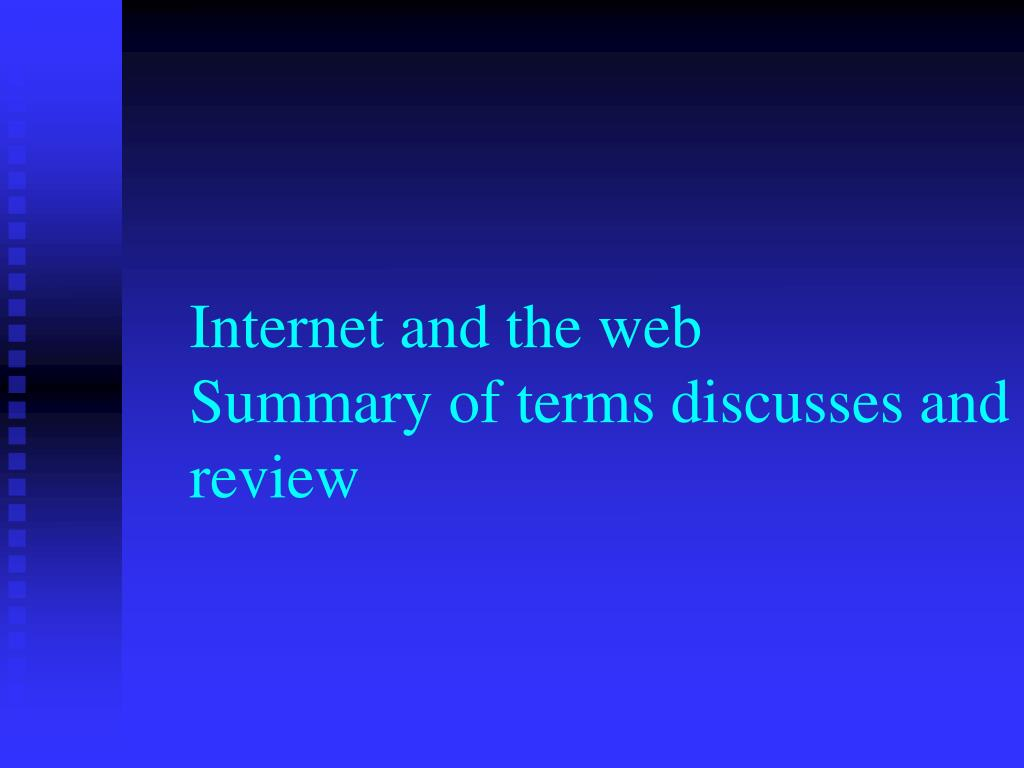 internet and the web summary of terms discusses and review l.
