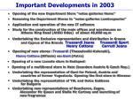 important developments in 2003