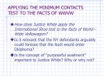 applying the minimum contacts test to the facts of wwvw