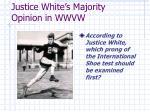 justice white s majority opinion in wwvw