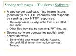 serving web pages the server software
