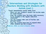interventions and strategies for teachers working with students with autism cont