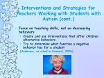 interventions and strategies for teachers working with students with autism cont24