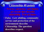 citizenship 40 points