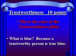 trustworthiness 10 points