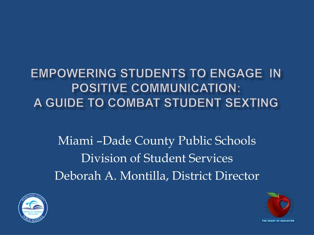 empowering students to engage in positive communication a guide to combat student sexting l.