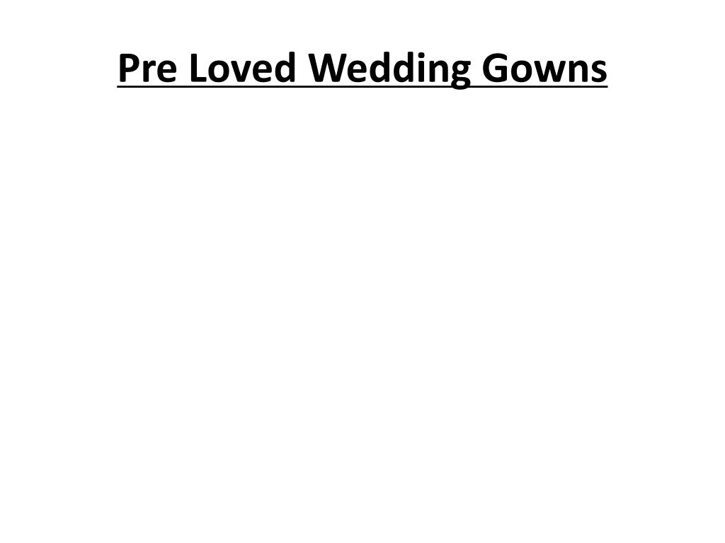 pre loved wedding gowns l.