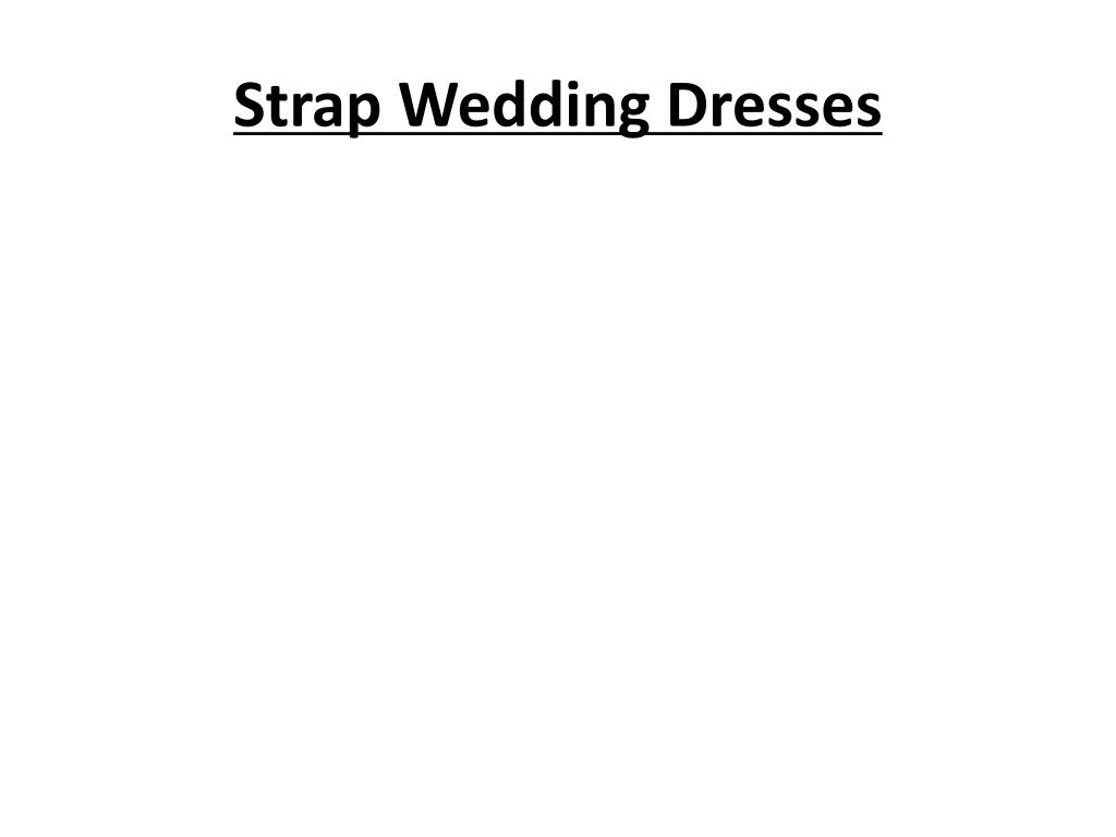 strap wedding dresses l.