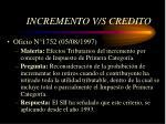 incremento v s credito