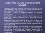 objetivos gerais da educa o infantil