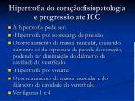 hipertrofia do cora o fisiopatologia e progress o ate icc