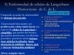 5 enfermedad de c lulas de langerhans histiocitosis de c de l