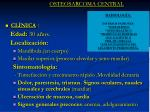 osteosarcoma central