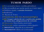 tumor pardo
