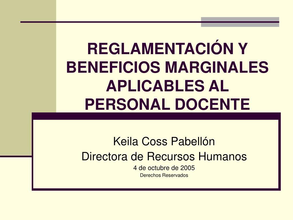 reglamentaci n y beneficios marginales aplicables al personal docente l.